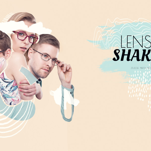 Lens Shake dla GLASSES PROJECT 6